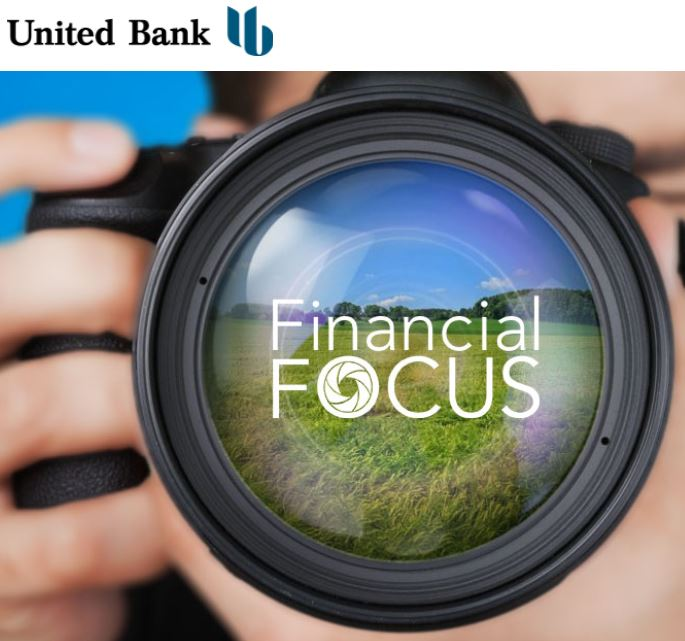 Financial Focus by United Bank